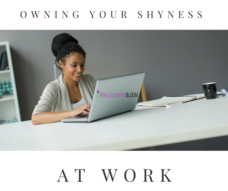 Owning your shyness at work